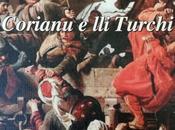Corianu Turchi (parte quarta)