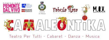 Almese (To): CAMALEONTIKA, Dal 12 ottobre 2019 al 14 maggio 2020 al Teatro Magnetto