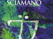 mille volti dello sciamano, libro David Bellatalla