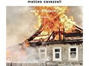 Nero d'inferno Matteo Cavezzali