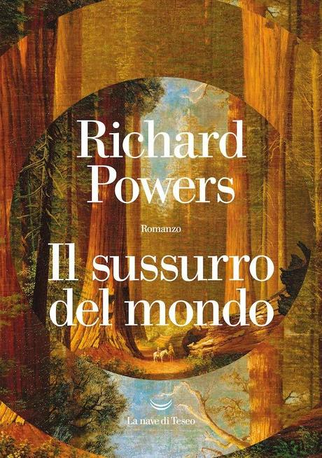 Il sussurro del mondo – Richard Powers