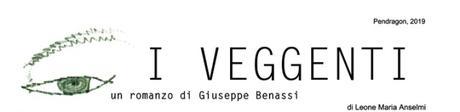 I VEGGENTI | un romanzo di Giuseppe Benassi