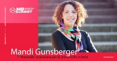 "Mandi Gunsberger: l' ""Aranzulla"" australiana per la prima volta in Italia al Marketing Business Summit 2019"