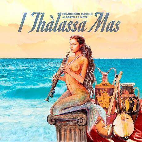 Francesco Mascio Alberto Neve: Thàlassa Mas