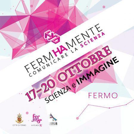Fermhamente 2019 – Festival della scienza a Fermo (FM)