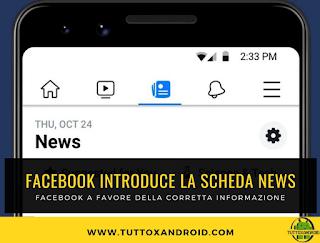 Facebook lancia la scheda Notizie per arginare le fake news