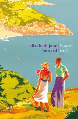 Le mezze verità - Elizabeth Jane Howard
