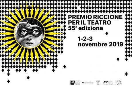 55° Premio Riccione per il Teatro: 1‑3 novembre 2019