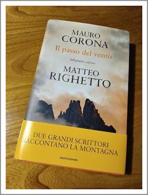 IL PASSO DEL VENTO  Sillabario alpino     Di Mauro Corona e Matteo Righetto