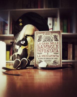 » La casa delle bambole infestata e la Mezzatinta di Montague Rhodes James – Recensione