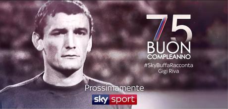 #SkyBuffaRacconta celebra Gigi Riva su Sky Sport a Dicembre