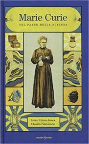 Marie Curie, nel paese della scienza