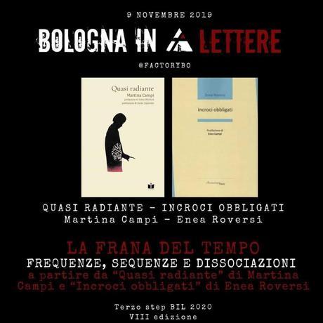 """""""Quasi Radiante"""" – """"Incroci Obbligati"""": Martina Campi ed Enea Roversi a Bologna In Lettere"""