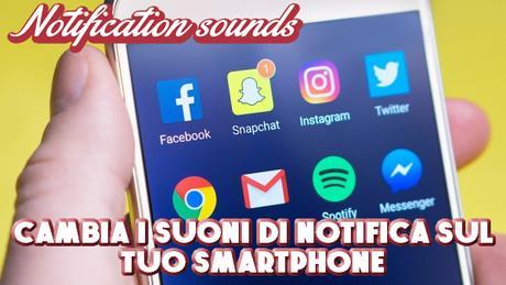 Notification Sound   cambia i suoni di notifica sul tuo smartphone