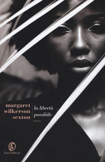 Recensione di La libertà possibile di Margaret Wilkerson Sexton
