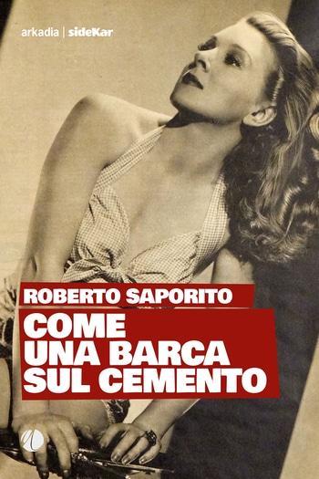 Come una barca sul cemento di Roberto Saporito