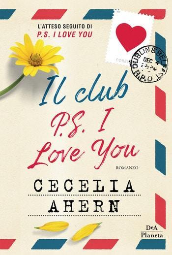 Il club di P.S. I love you di Cecilia Ahern