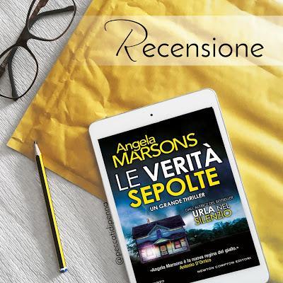 RECENSIONE - Le verità sepolte di Angela Marsons (D.I. Kim Stone #6)   Newton Compton Editori