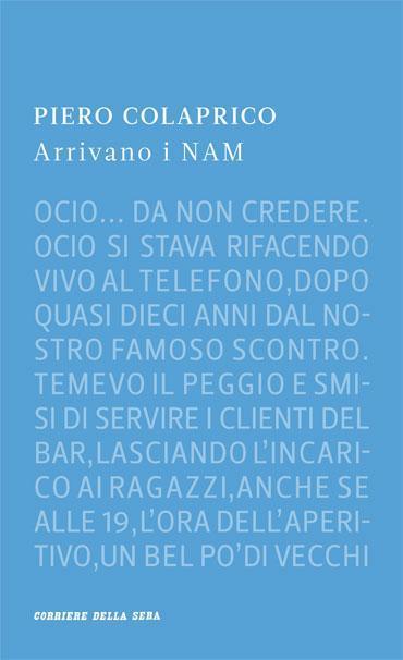 More about Arrivano i NAM