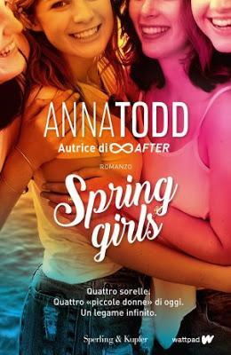 SEGNALAZIONE - Spring girls di Anna Todd   Sperlin & Kupfer