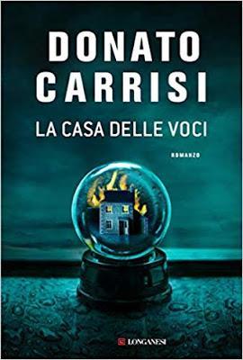 SEGNALAZIONE - La casa delle voci di Donato Carrisi | Longanesi
