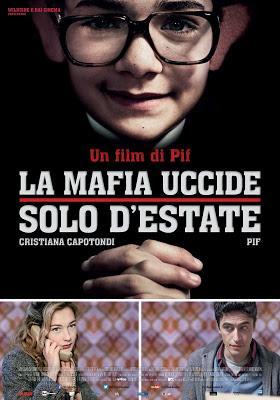 La mafia uccide solo d'estate (Pierfrancesco Diliberto, 2013)