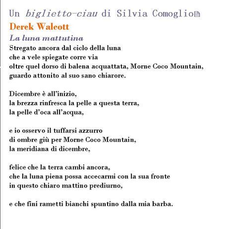 La luna mattutina di Derek Walcott ≡ Biglietto-ciau di Silvia Comoglio
