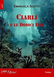 [Review Party] Ciarly e le Dodici Ere di Emanuela Scotti