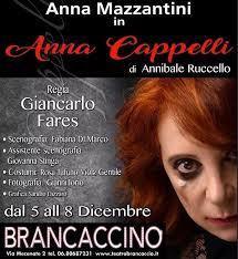 """5 – 8 dicembre 2019 """"Anna Cappelli"""" al Teatro Brancaccino"""
