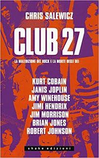 CLUB 27   di Chris Salewicz      Shake Edizioni