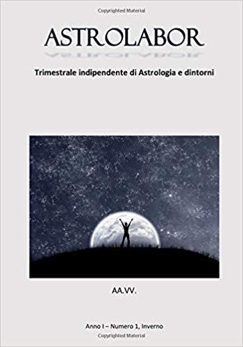 ASTROLABOR, Nuovo Trimestrale di Astrologia & Dintorni