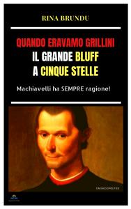 """QUANDO ERAVAMO GRILLINI – Dissoluzione entropica, irreversibile, del """"parastato democratico""""."""