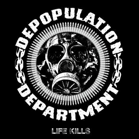 DEPOPULATION DEPARTMENT, Life Kills