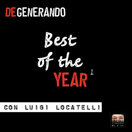 #Podcast – Best of the Year con Luigi Locatelli