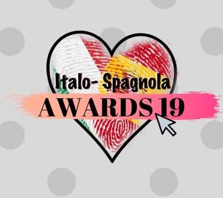 ITALO SPAGNOLA AWARDS 2019: Le ultime nomination del decennio