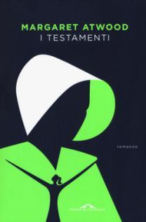 » Il Racconto dell'ancella & I Testamenti di Margaret Atwood – Recensione