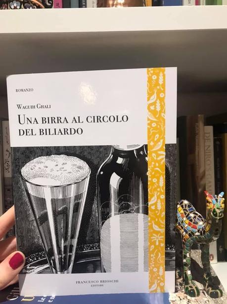 """Il gruppo di lettura di editoriaraba&Griot legge: """"Una birra al circolo del biliardo"""", di Waguih Ghali"""