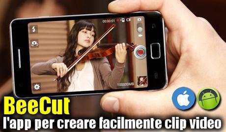 BeeCut   l'app per creare facilmente clip video