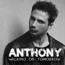 "Anthony Valentino ci racconta ""Walking on Tomorrow"", il suo album d'esordio"