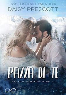 """Recensione: """"PAZZA DI TE"""" di Daisy Prescott"""