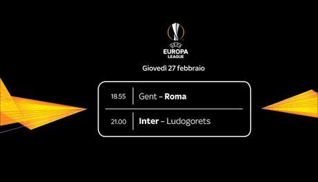 Sky Sport Diretta Europa League 16esimi Ritorno, #GentROMA e #INTERLudogorets