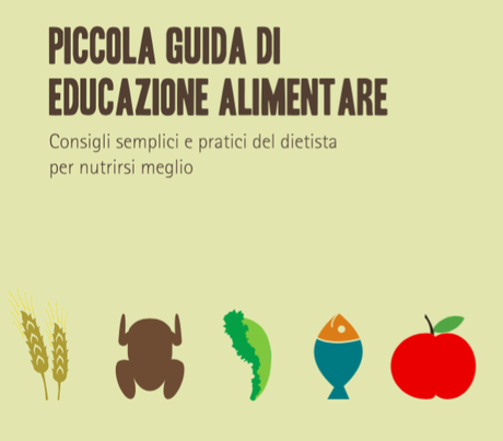 """Ebook gratuito:  """"Guida di Educazione Alimentare"""""""