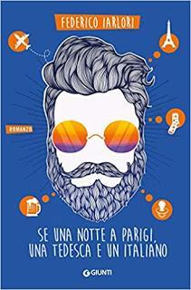 Recensione: Se una notte a Parigi una Tedesca e un Italiano - Federico Iarlori