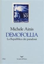 Recensioni: M. Ainis - Demofollia