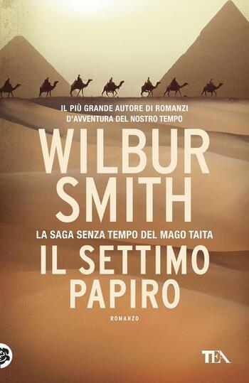 Recensione di Il settimo papiro di Wilbur Smith