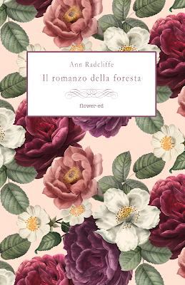 Segnalazione - IL ROMANZO DELLA FORESTA di Ann Radcliffe