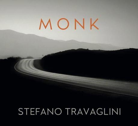 STEFANO TRAVAGLINI, Monk. Fifteen Piano Reflections