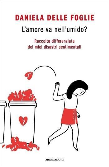 Recensione di L'amore va nell'umido? di Daniela Delle Foglie