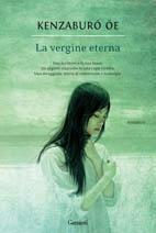 Avvistamento: La Vergine Eterna di Oe Kenzaburo