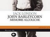John Barleycorn, Memorie alcoliche Jack London